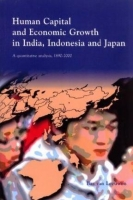 Human Capital and Economic Growth in India, Indonesia, and Japan: A quantitative analysis, 1890-2000